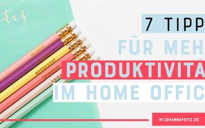 7 Tipps für mehr Produktivität für Selbständige im Homeoffice