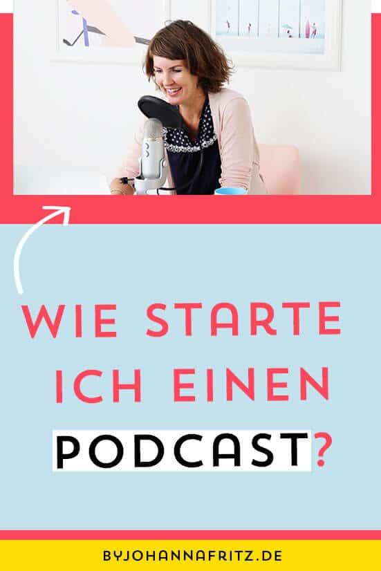 Tipps und eine Anleitung um einen Podcast zu starten mit allen Tools und Software die du brauchst - By Johanna Fritz