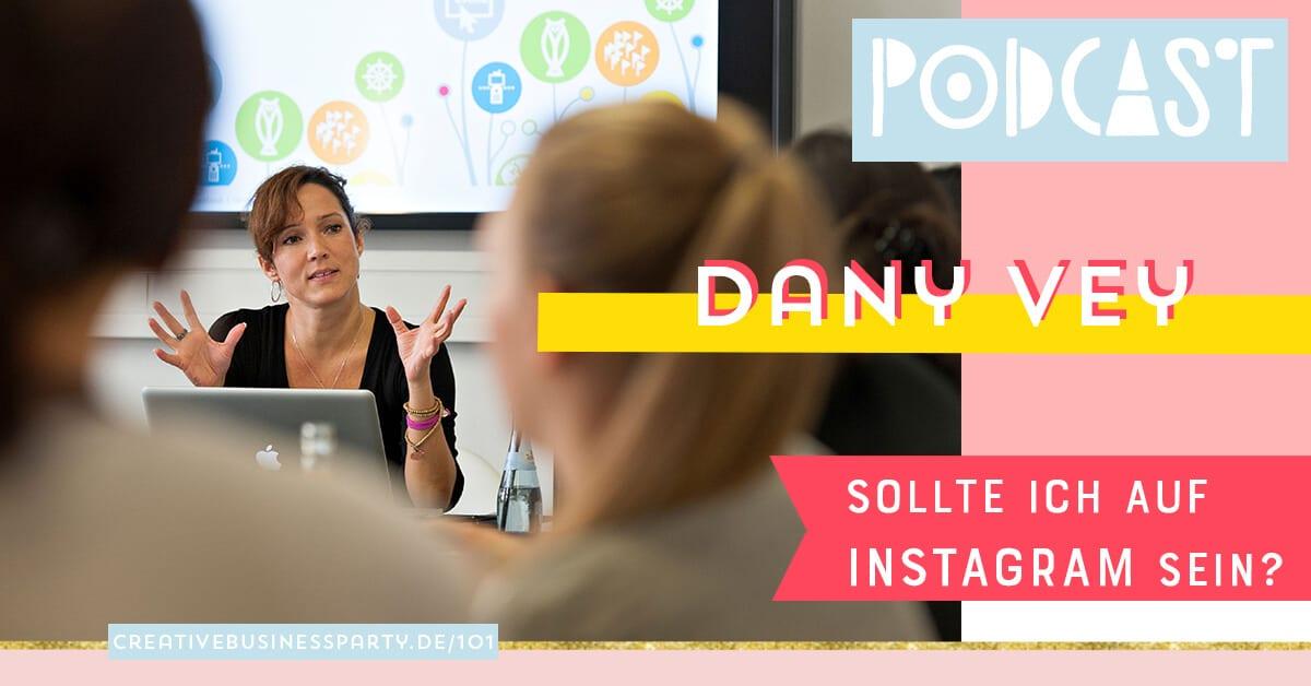 Erfolgreiche Positionierung auf Instagram – mit Dany Vey