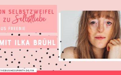Selbstliebe: Jeder Mensch ist wunderbar – mit Ilka Brühl