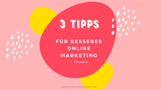 Drei Tipps für besseres Online Marketing