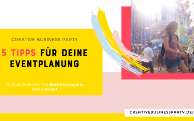 Business Veranstaltung planen – mit Carla Vollert
