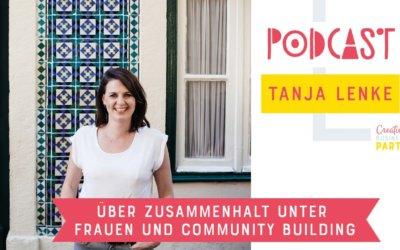 Zusammenhalt unter Frauen mit Tanja Lenke