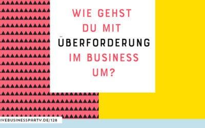 Überforderung im Online Business