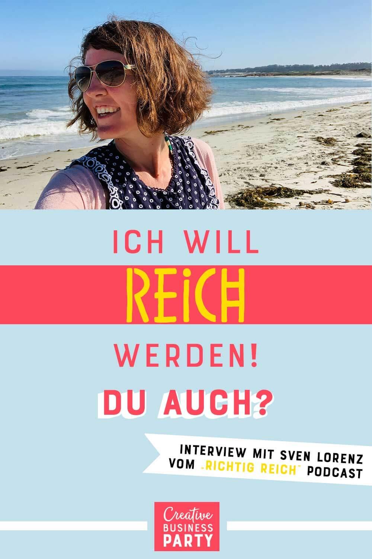 """Willst du reich werden? Ich schon! Im Interview mit Sven Lorenz, dem Podcast Host von """"Richtig Reich"""" reden wir über Money Mindset und warum Persönlichkeitsentwicklung so wichtig ist"""