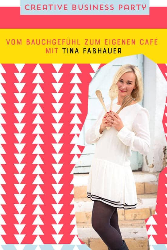 Interview mit Tina Fasshauer und Tipps zur Eröffnung eines eigenen Cafés