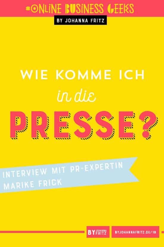 Wie komme ich mit meinem Business in die Presse? Interview mit PR-Expertin Marike Frick