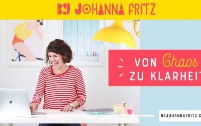 Von Chaos zu Klarheit im Online Business – By Johanna Fritz