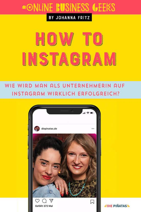 Instagram Tipps fürs Business - Podcast Interview mit Die Pinatas