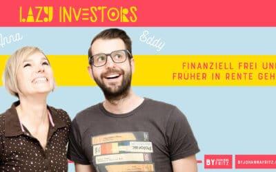 Finanzielle Freiheit mit den Lazy Investors