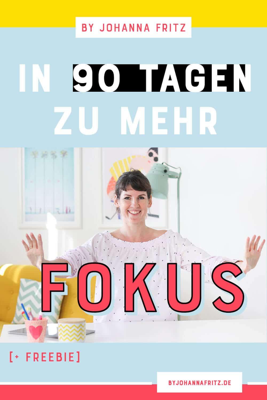 Mehr Fokus im Business mit 90 Tage Sprints - By Johanna Fritz