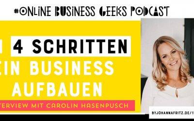 Ein Business aufbauen in 4 Schritten – Carolin Hasenpusch