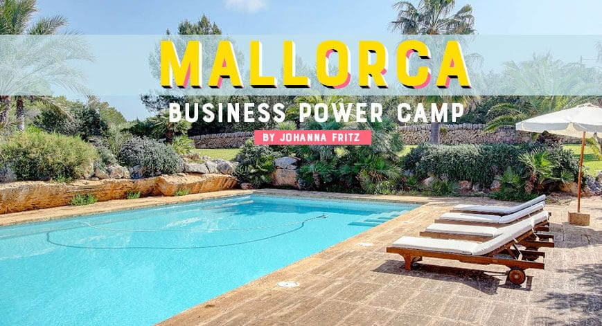 Business Power Camp auf Mallorca von By Johanna Fritz - Workation