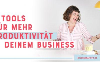 5 Tools um deine Produktivität im Business zu steigern