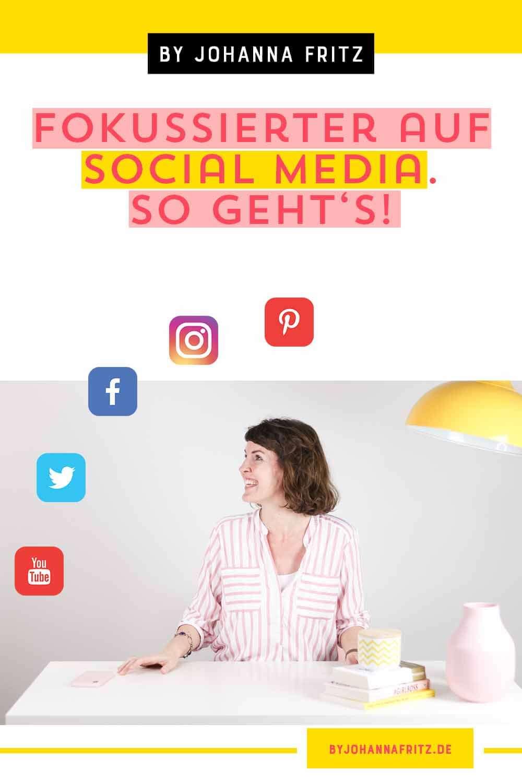 Fokussierter auf Social Media? So definierst du deine Ziele mit der SMART-Methode und arbeitest effektiver mit deinen Social Media Kanälen - Johanna Fritz