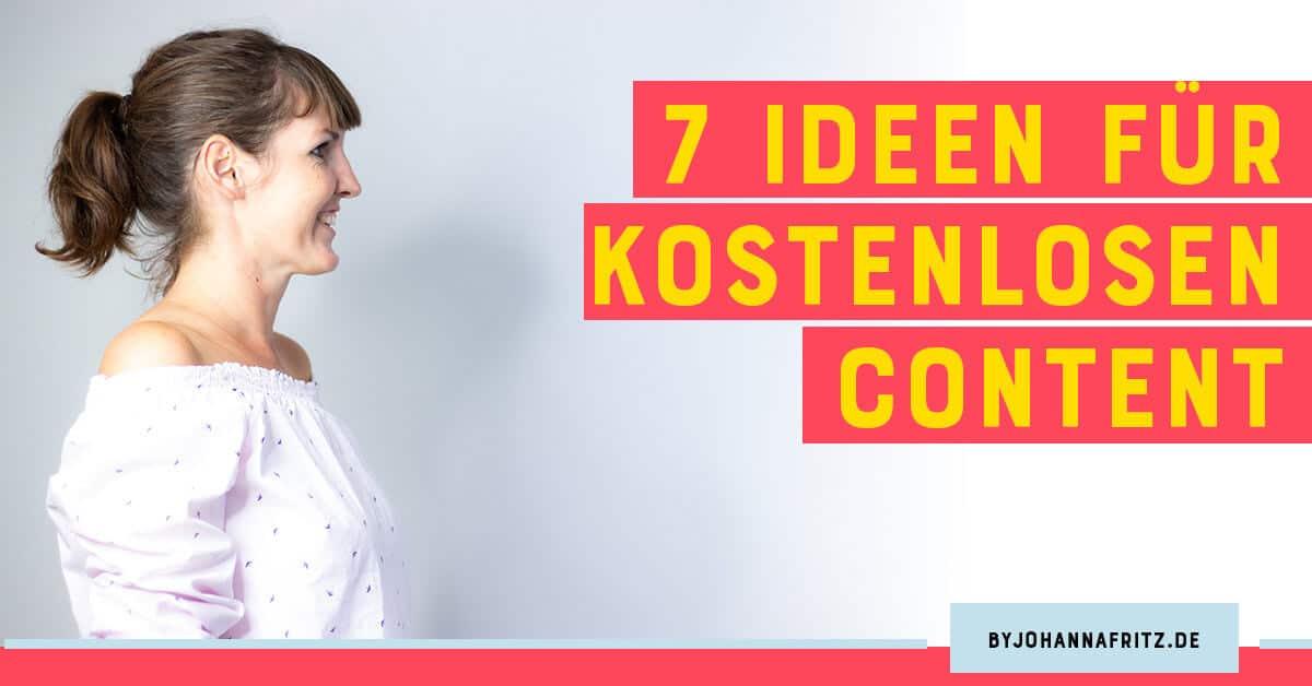 7 Ideen für kostenlosen Content
