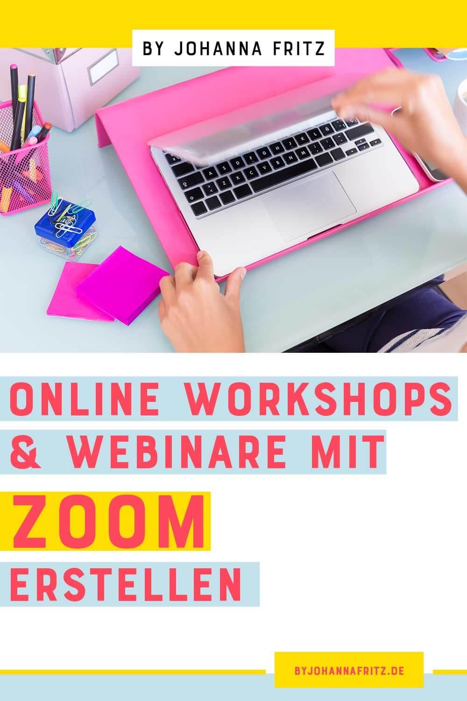 Wie erstelle ich ein online Workshop oder Webinar mit Zoom? Video-Tutorial und Anleitung by Johanna Fritz