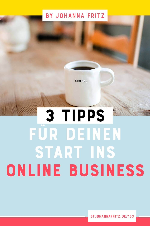 Hab keine Angst davor beim Start in die Selbstständigkeit Fehler zu machen! Hier kommen 3 Tipps für deinen Start ins Online Business by Johanna Fritz