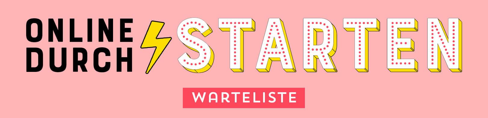 Online Durchstarten - Online Business aufbauen mit Johanna Fritz - Warteliste