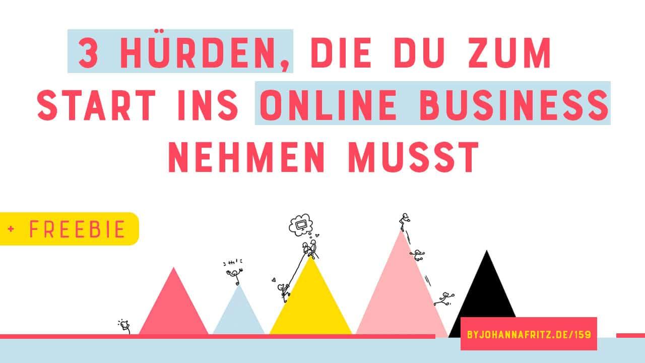 3 Hürden, die du zum Start ins Online Business nehmen musst