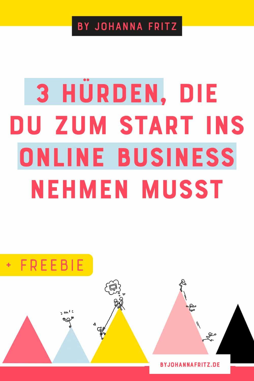 Huerden beim Start in dein Online Business - Diese Technik brauchst du zum Start wirklich + Freebie - By Johanna Fritz