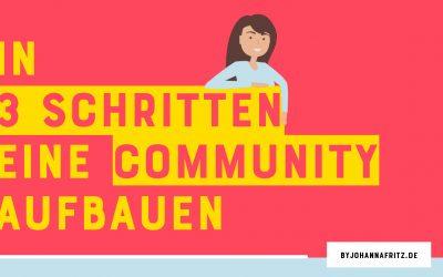 Eine Community aufbauen in 3 Schritten