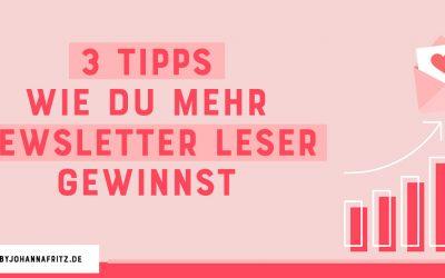 3 Tipps um mehr Newsletter Leser zu gewinnen