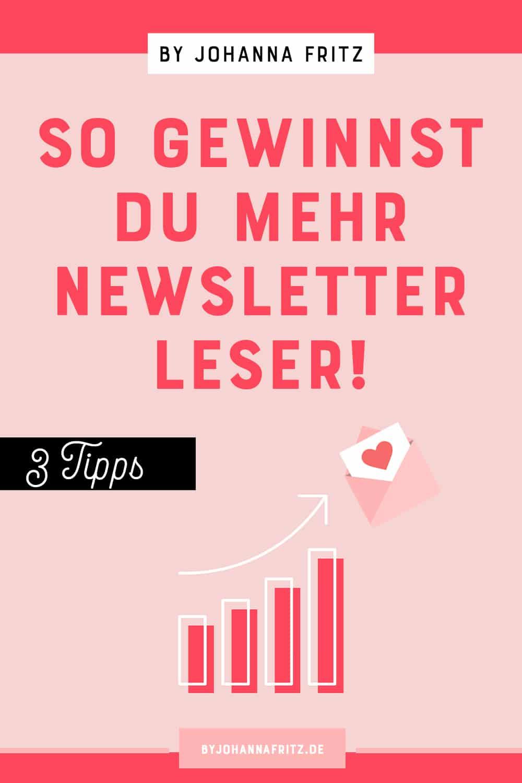 Wie gewinne ich mehr Leser für meinen Newsletter? 3 Tipps für mehr Newsletter Abonennten By Johanna Fritz