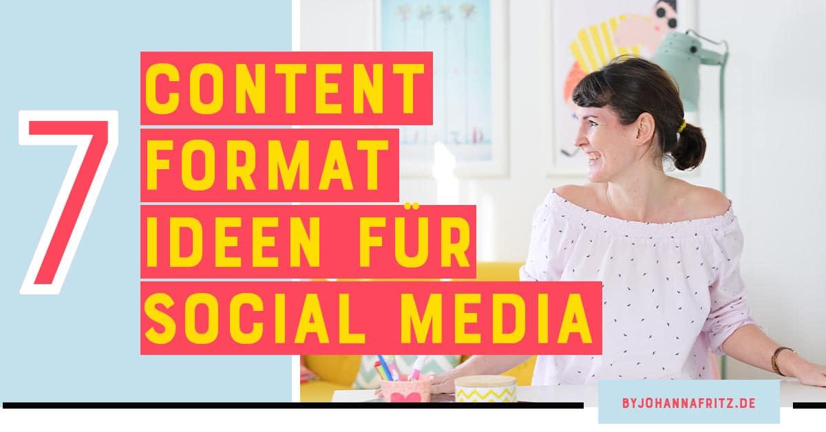 7 Content Format Ideen auf Social Media