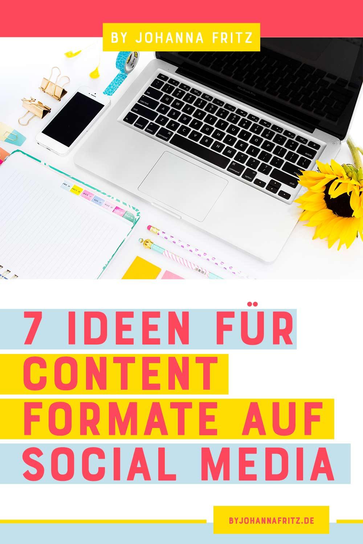 Du weißt nicht, was du posten sollst? In diesem Post haben wir 7 Ideen für Content Formate für deine Social Media Kanäle.