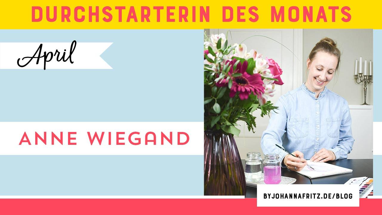 Anne Wiegand - PFANTI - Durchstarterin des Monats Online Durchstarten Programm by Johanna Fritz