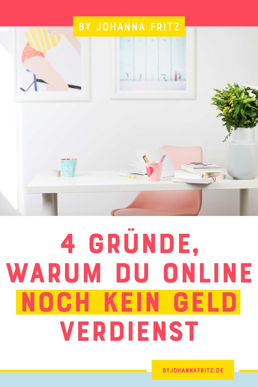 4 Gründe, warum du online mit deinem Produkt noch kein Geld verdienst - Johanna Fritz