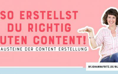 Die 4 wichtigsten Bausteine der Content Erstellung