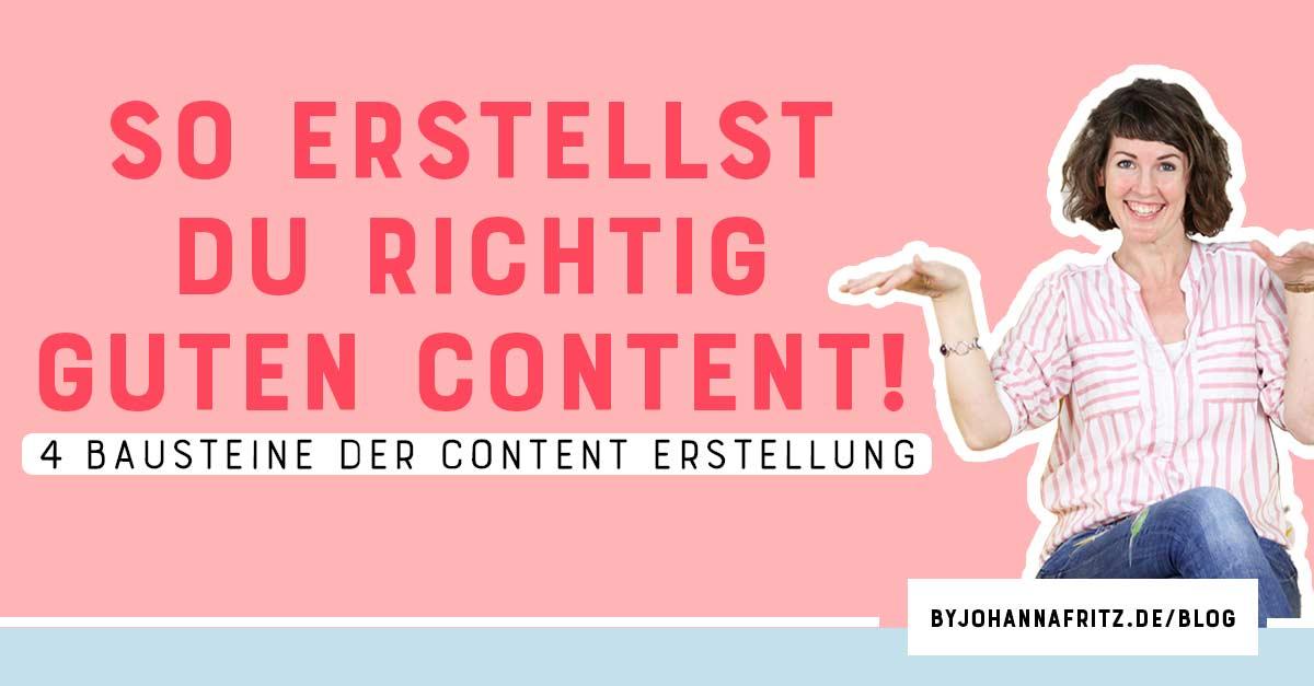 Content Erstellung mit Mehrwert - so geht's - By Johanna Fritz