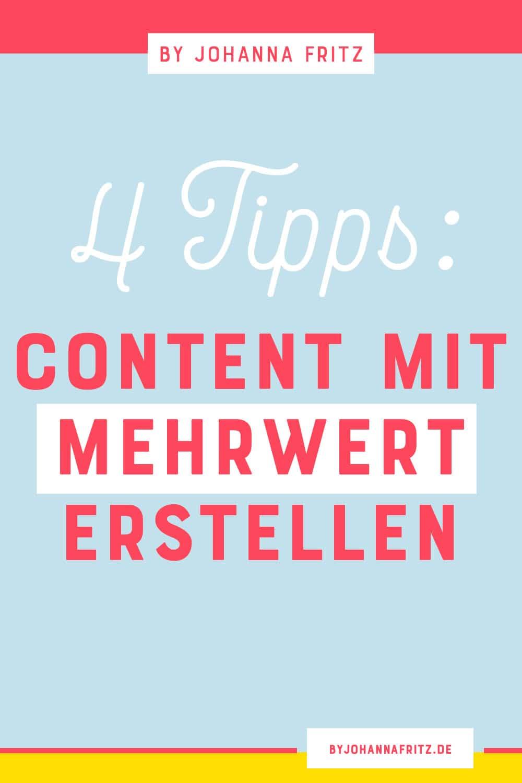 Mit diesen 4 Bausteinen erstellst du Content mit Mehrwert für deine Community - By Johanna Fritz - Online Business Mentorin