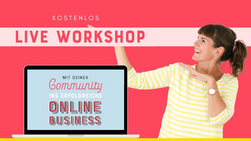 Mit deiner Community ins erfolgreiche Online Business
