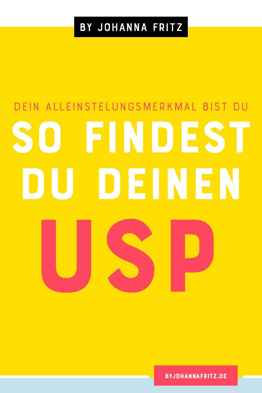 Dein Alleinstellungsmerkmal im Online Business bist du - 4 Tipps wie du deinen USP herausfindest by Johanna Fritz - Online Business Mentorin