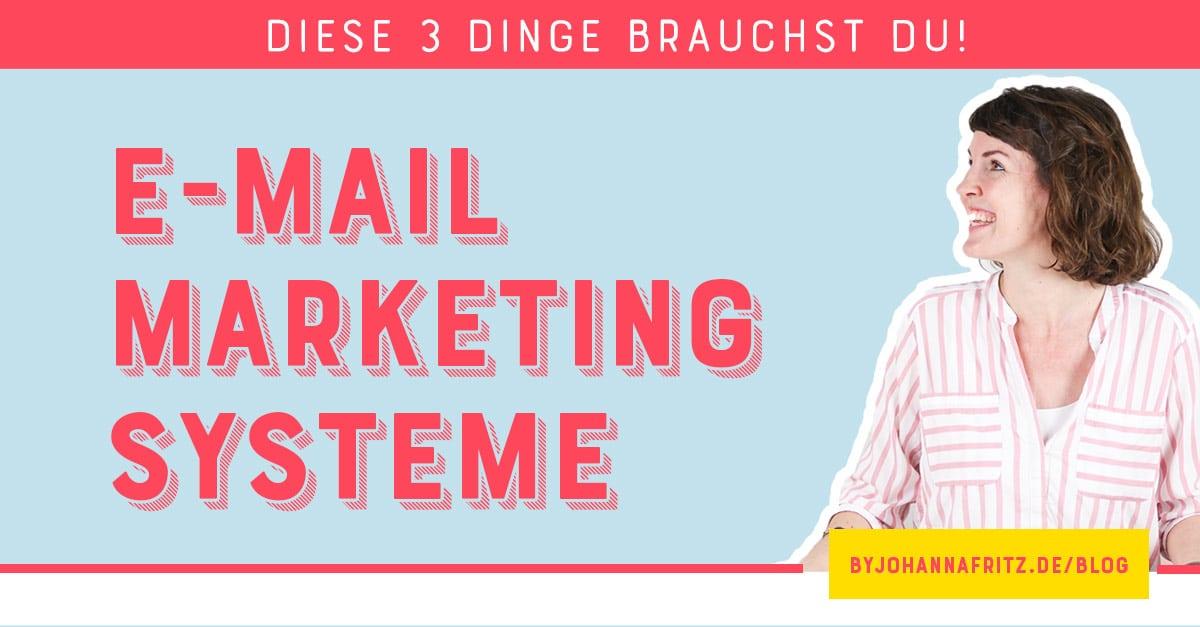 Welches E-Mail Marketing System ist das richtige? - das sind die 3 wichtigsten Kriterien für dein Newsletter Marketing