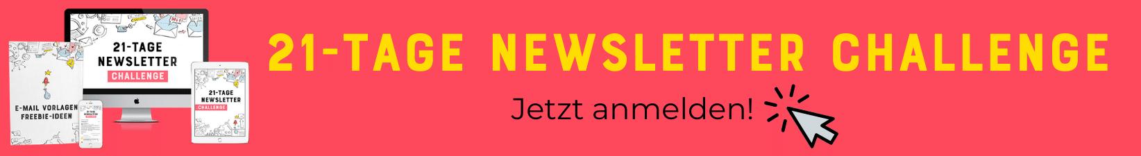 Newsletter Challenge: Erstelle in 21 Tagen deinen Newsletter, mit allem was dazu gehört