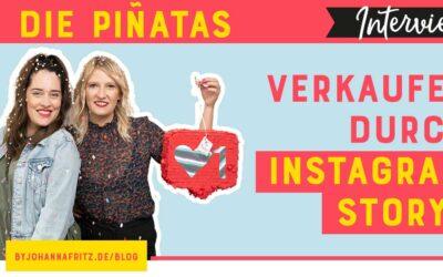 """Wie du mit Instagram Storys Umsätze erzielst – Interview mit """"Die Piñatas"""""""