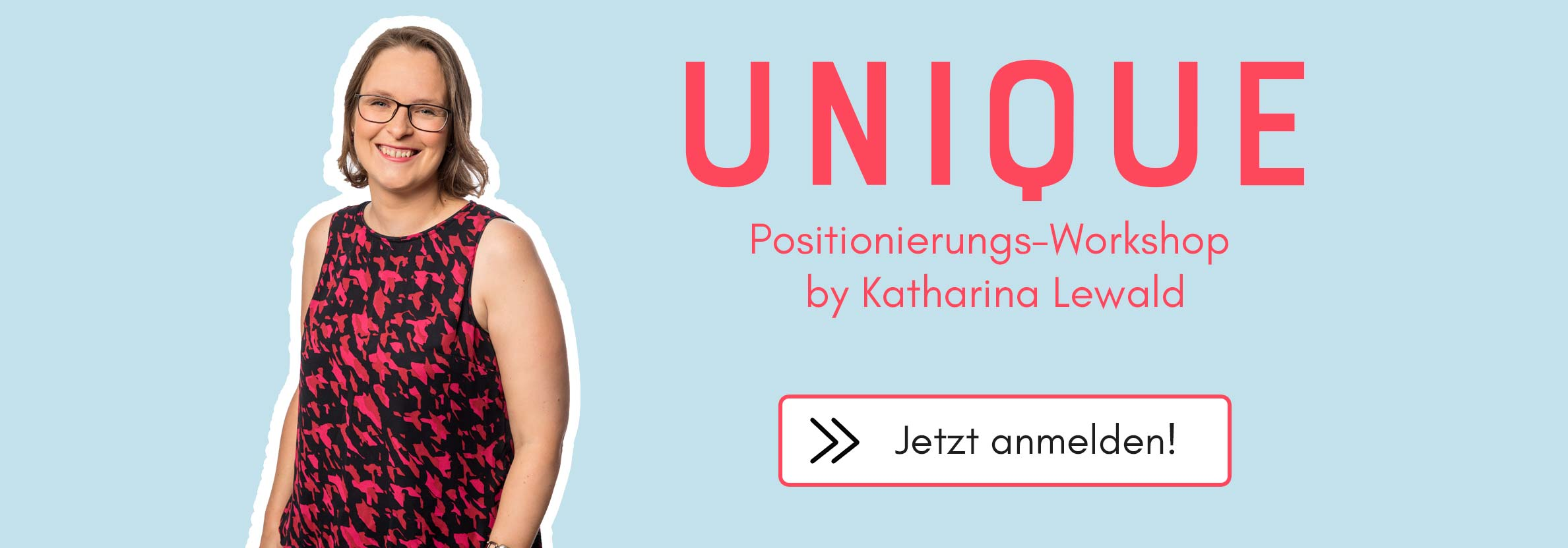 "Positionierungs Workshop ""Unique"" by Katharina Lewald"