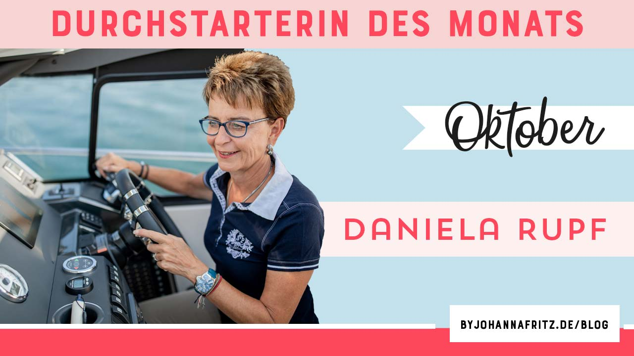 Durchstarterin des Monats Daniela Rupf - Online Durchstarten - By Johanna Fritz