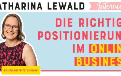 Die richtige Positionierung im Online Business – mit Katharina Lewald