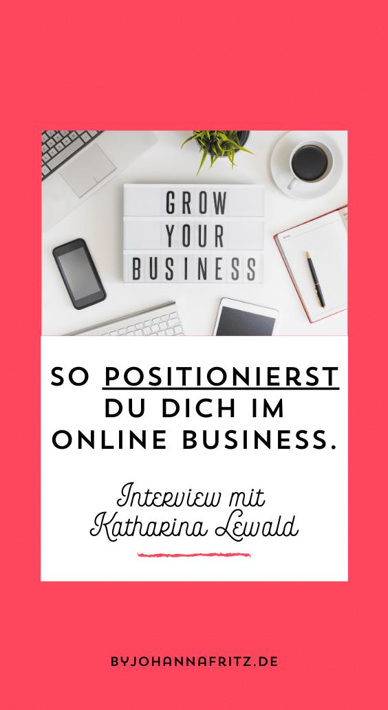 Positionierung im Online Business - Interview mit Katharina Lewald by Johanna Fritz