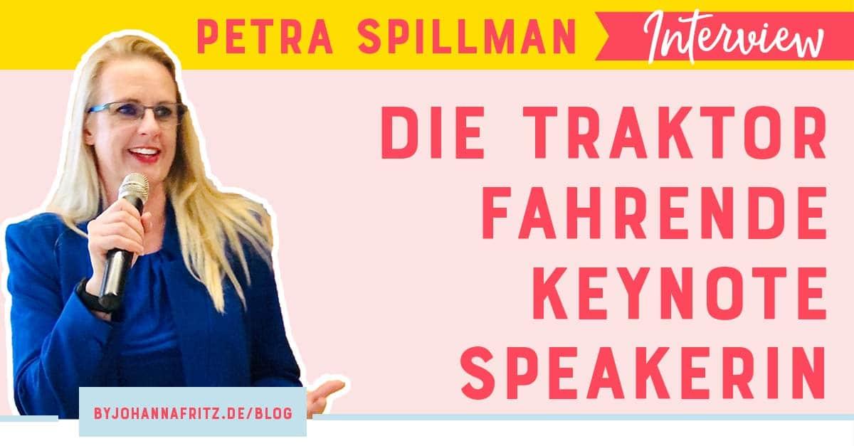 Die Traktorfahrende Keynote Speakerin – Petra Spillman
