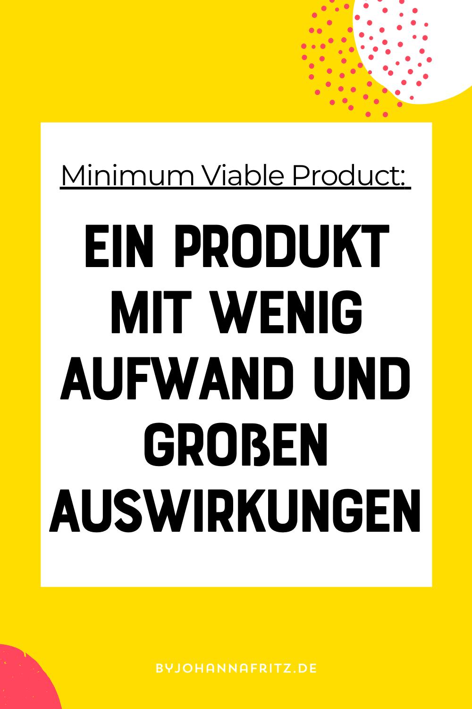 Minimum Viable Product erstellen - erstes Produkt mit wenig Aufwand - by Johanna Fritz