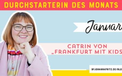 Online Durchstarten Interview: Catrin – Frankfurt mit Kids