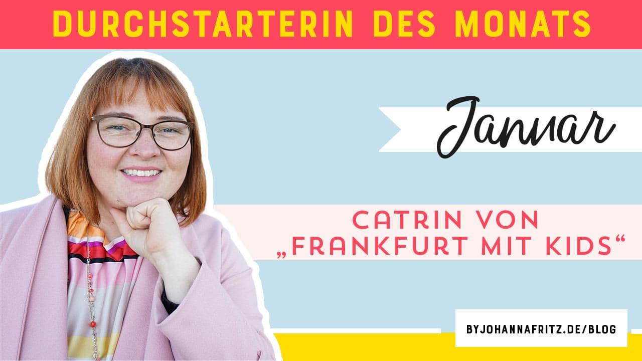 """Online Durchstarten Interview mit Catrin von """"Frankfurt mit Kids"""""""