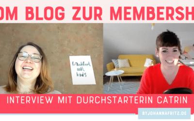 Vom Blog zum Mitgliederbereich – Mit Catrin Häusser