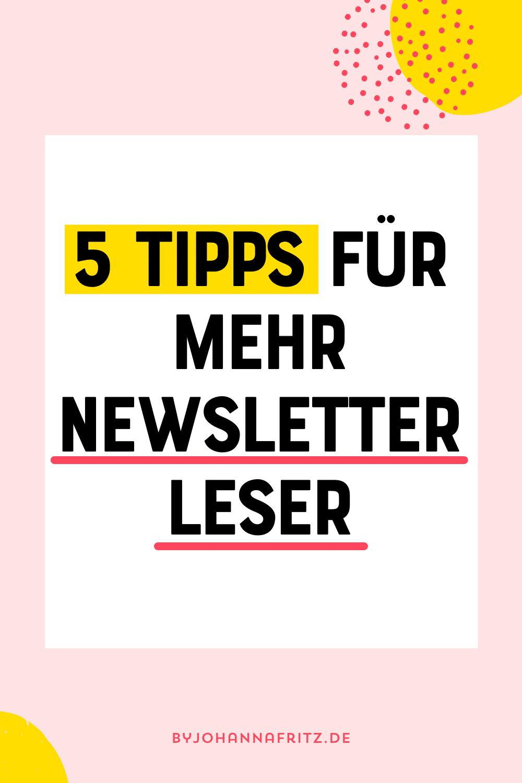 5 Tipps für mehr Newsletter Leser - Johanna Fritz